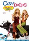 Cow Belles (2006)